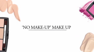 Lancome's No Make-Up' Make-Up Look