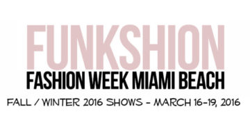 Funkshion Fashion Week Fall Winter 2016